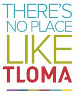 Theres No Place Like TLOMA