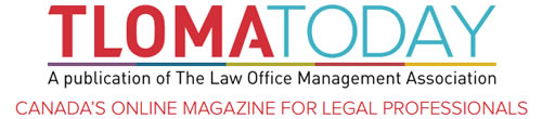TlomaToday - Canada's online magazine for legal professionals
